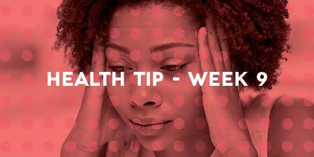 Week 9 Tips