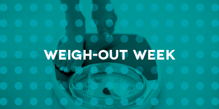 Weigh-Out Week